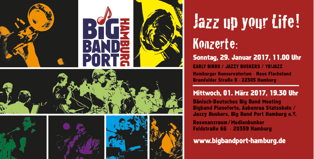 Konzertreihe des Big Band Port Hamburg e.V. gefördert durch die Hamburger KULTURBEHÖRDE In Kooperation mit dem HAMBURGER KONSERVATORIUM